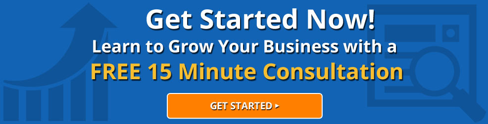 Get Started Now. Increase your business by taking advantage of our Free 15 minute Consultation